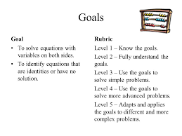 goals goal to solve equations with variables on both sides