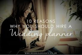 10 reasons to hire a wedding planner top