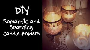 Small Picture DIY Romantic and Sparkling Candle Holders Home Decor YouTube