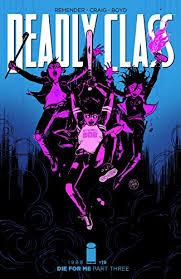Amazon.com: Deadly Class #19 eBook: Remender, Rick, Craig, Wesley,  Loughridge, Lee: Kindle Store
