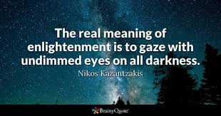 Enlightenment Quotes Beauteous Enlightenment Quotes BrainyQuote