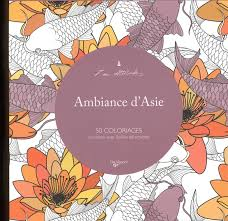 Ambiance D Asie 50 Coloriages Anti Stress Avec Feuilles
