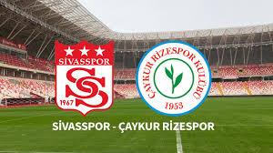 Sivasspor Çaykur Rizespor CANLI İZLE