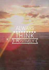 Always Think Positively Pictures, Photos, and Images for Facebook ... via Relatably.com