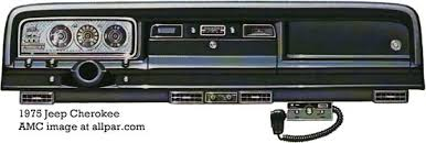 1975 and 1976 jeeps cj cherokee wagoneer and pickup cherokee dashboard