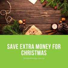How To Save Some Extra Money Before Christmas Studentsavings