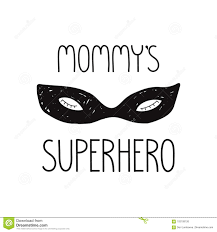 Cute Mouth Mask Designs Superhero Face Mask Illustration Mommys Superhero Quote