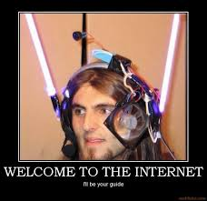 Welcome to The Internet | Know Your Meme via Relatably.com