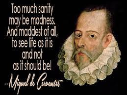 Miguel De Cervantes Quotes New Don Quixote Quotes