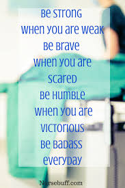Inspirational Nursing Quotes Classy 48 Nursing Quotes To Inspire And Brighten Your Day Inspirational