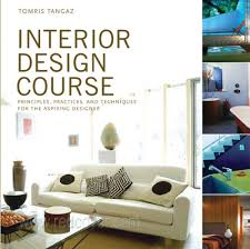 Best Books On Interior Design Free Download Pdf Interior Design Course  Principles Practices And Techniques For ...