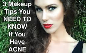 3 makeup tips you need to know if you have acne candra bankson makeup tips you