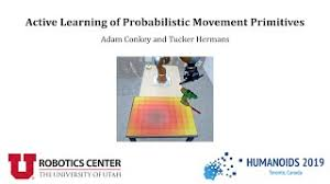 Active Learning of Probabilistic Movement Primitives | Adam Conkey