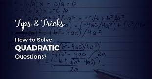 tips tricks quadratic
