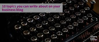 topics you can write about on your business blog jpeg jpg 10 topics you can write about on your business