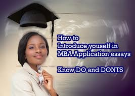 how to introduce yourself in mba essays do and don ts introduceyourself