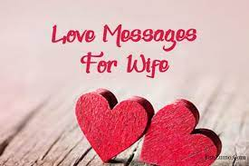 80 sweet love messages for your wife