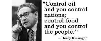 Henry Kissinger Quotes Enchanting Henry Kissinger Control Oil Quotes Hillary's Mentor Are You