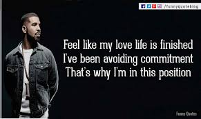 Drake Love Quotes With Pictures Picture Quotes Images Drake