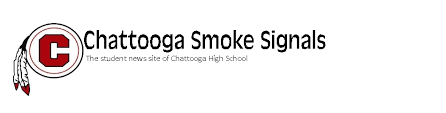 chattooga smoke signals the student news site of chattooga high chattooga smoke signals the student news site of chattooga high school