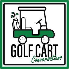 Golf Cart Conversations