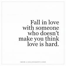 Happy Love Quotes Cool Fall In Love With Someone Who Doesn't Make You Live Life Happy