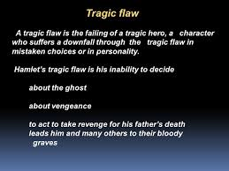 character of hamlet ppt video online  tragic flaw