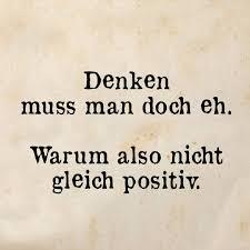 Positiv Like Lebensweisheiten Sprüche Zitate Und Positiv