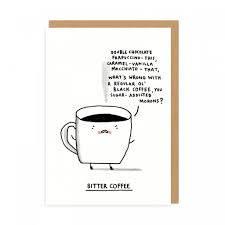 We did not find results for: Bitter Coffee Greeting Card Mellow Monkey
