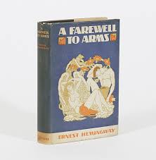 a farewell to arms ernest hemingway st edition a farewell to arms