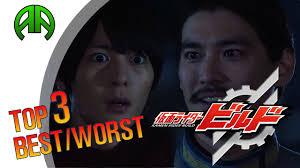 Kamen Rider Build Episode 15: Top 3 Best/Worst - YouTube