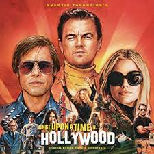 Quentin Tarantinos Once Upon A Time In Hollywood Soundtrack