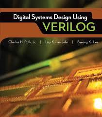 Digital Systems Design Using Verilog Solution Digital Systems Design Using Verilog Ebook Rental