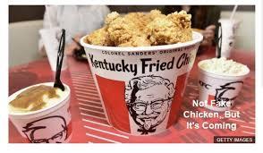 Fake Meat Parade Fake Chicken Coming To Kfc Mish Talk