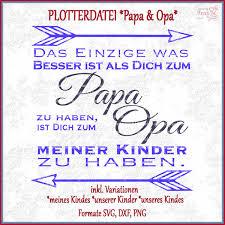 Spruch Für Papa Opa Plotterdatei