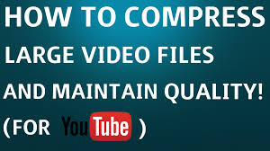 how to shrink video size how to compress large video files without losing quality youtube