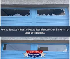 broken garage door window gl