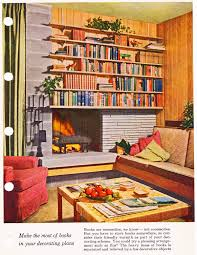 1950s interior design. How To Decorate With Books: \u0027Better Homes \u0026 Gardens Decorating Book\u0027, 1956 (looks Like A Lot Of Encyclopedias On Those Shelves! 1950s Interior Design R