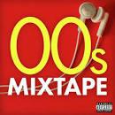 00s Mixtape