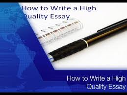 how to construct high quality essays  how to construct high quality essays