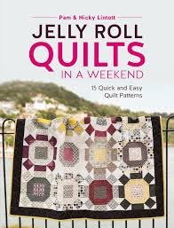 Jelly Roll Quilts in a Weekend: 15 Quick and Easy Quilt Patterns ... & Jelly Roll Quilts in a Weekend: 15 Quick and Easy Quilt Patterns: Pam  Lintott, Nicky Lintott: 9781446306574: Amazon.com: Books Adamdwight.com