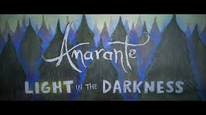 Light In The Darkness Song Amarante Light In The Darkness Official Music Video