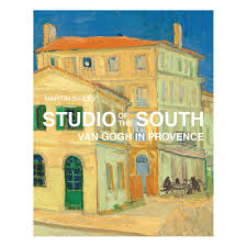 studio of the south van gogh in provence hb martin bailey 9780711236677