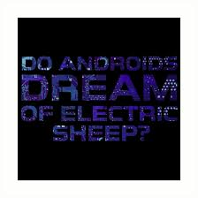Quotes Do Androids Dream Of Electric Sheep Best Of Do Androids Dream Of Electric Sheep Cyberpunk Cool Sci Fi Quote
