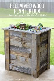 whether you re making it for yourself or for the magical fairies who appear to call them home these reclaimed wood planter boxes are a must try