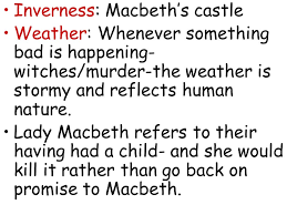 macbeth act three witches element of the supernatural king  inverness macbeth s castle weather whenever something bad is happening witches murder