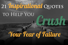 Success And Failure Quotes Inspiration 48 Inspirational Quotes To Help You Crush Your Fear Of FailurePick