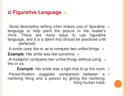 descriptive essay writing 5 2 figurative language  good descriptive writing often