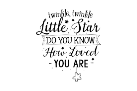 Bells are the primary currency used in the animal crossing series, with nook miles introduced as a secondary currency in new horizons. Twinkle Twinkle Little Star Do You Know How Loved You Are Svg Cut File By Blackcatssvg Creative Fabrica