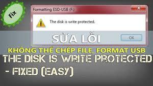 Sửa lỗi Write Protected, không chép file, không format được USB